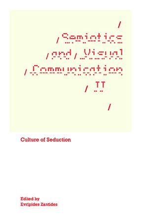 Semiotics and Visual Communication II-Culture of Seduction.